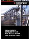 Okrossbara glaslösningar för resecentrum