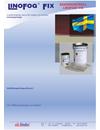 Lindec Linofog® Fix