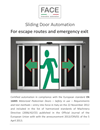 FACE Sliding Door Automation - For escape routes and emergency exit