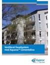 Gyproc Aquaroc Ventilerat fasadsystem
