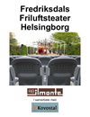 Publikstolar, Fredriksdals friluftsteater Helsingborg