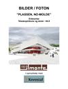 Teleskopläktare, NO-Plassen Molde