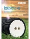 Uponor Ecoflex Thermo PRO kulvertsystem