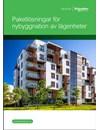 Paketlösningar för nybyggnation av lägenheter