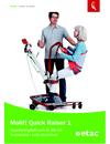 Molift Quick Raiser 1 uppresningslyft