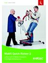 Molift Quick Raiser 2 uppresningslyft